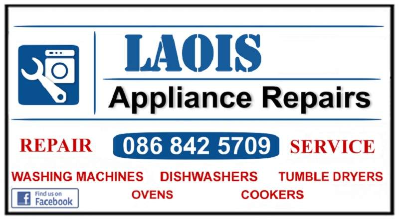 Appliance Spare Parts, Portlaoise, Laois, Kildare and Carlow, call 0868425709 by Laois Appliance Repairs, Ireland.