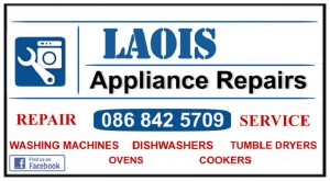 Midlands washing machine repairs Carlow, Portlaoise, Athy from €60 -Call Dermot 086 8425709 by Laois Appliance Repairs, Ireland